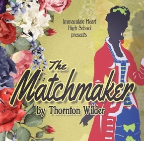 IHHS Presents The Matchmaker